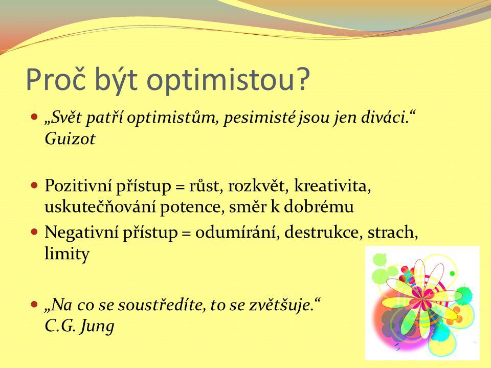 Proč být optimistou.