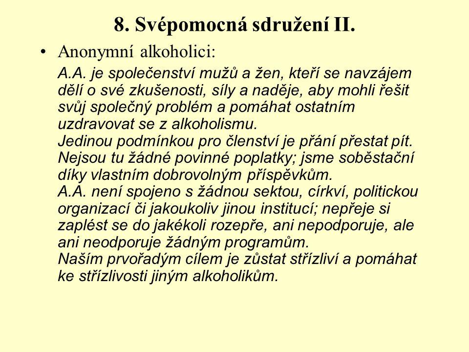 8.Svépomocná sdružení II. Anonymní alkoholici: A.A.
