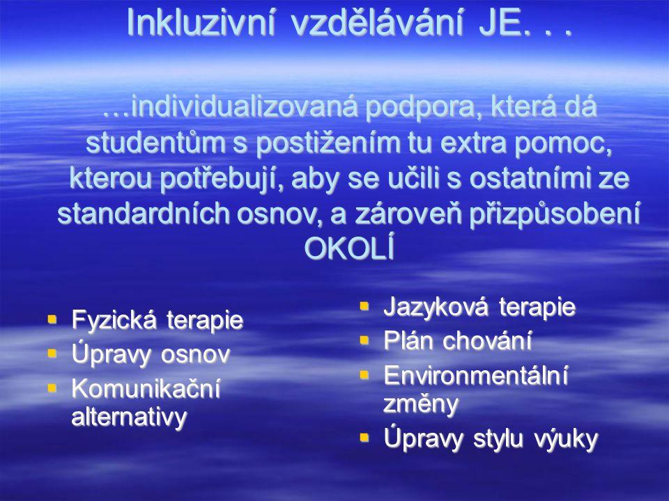 Inkluzivní vzdělávání JE...