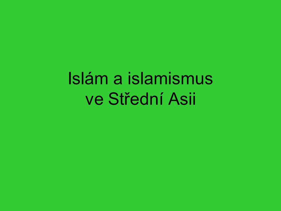 Islám a islamismus ve Střední Asii