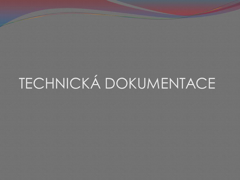 TECHNICKÁ DOKUMENTACE