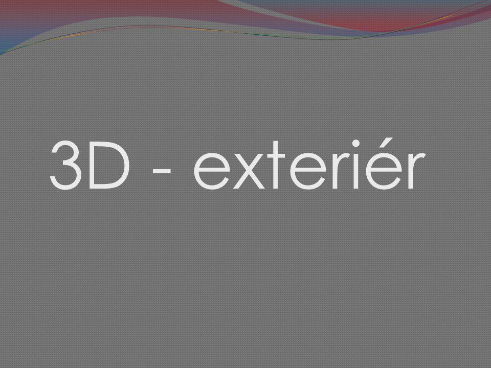 3D - exteriér