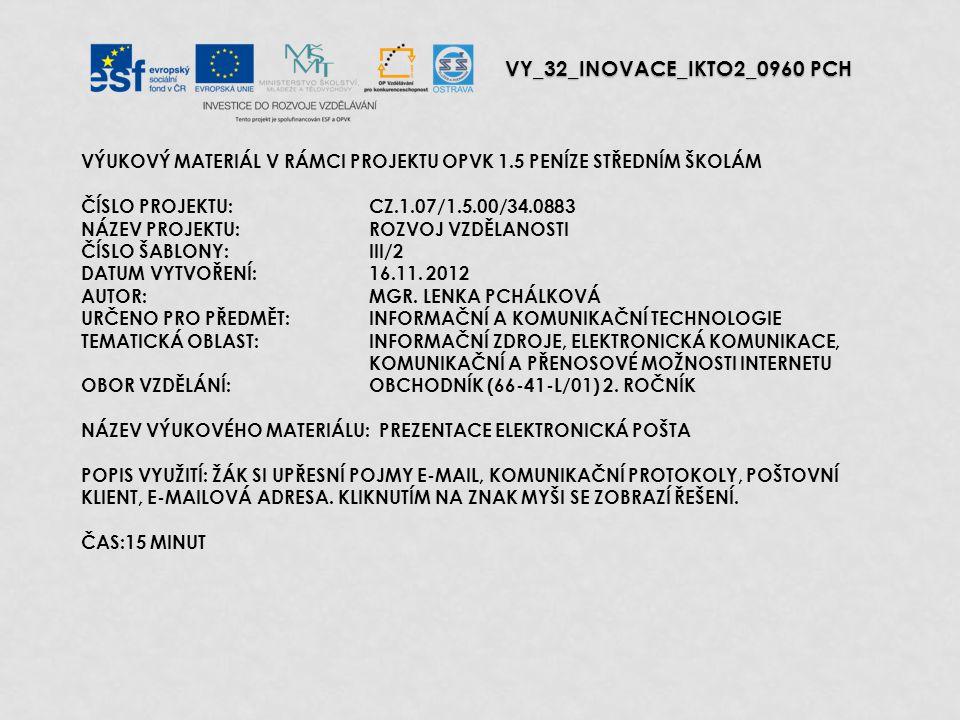 POŠTOVNÍ KLIENT, E-MAILOVÁ ADRESA ELEKTRONICKÁ POŠTA