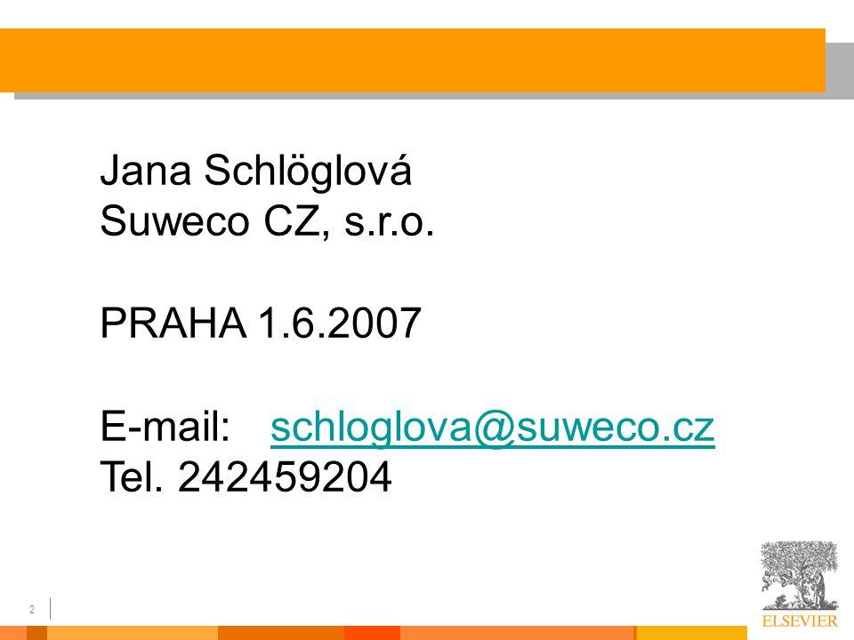 2 Jana Schlöglová Suweco CZ, s.r.o.