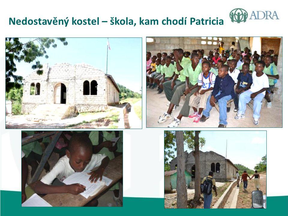 Nedostavěný kostel – škola, kam chodí Patricia