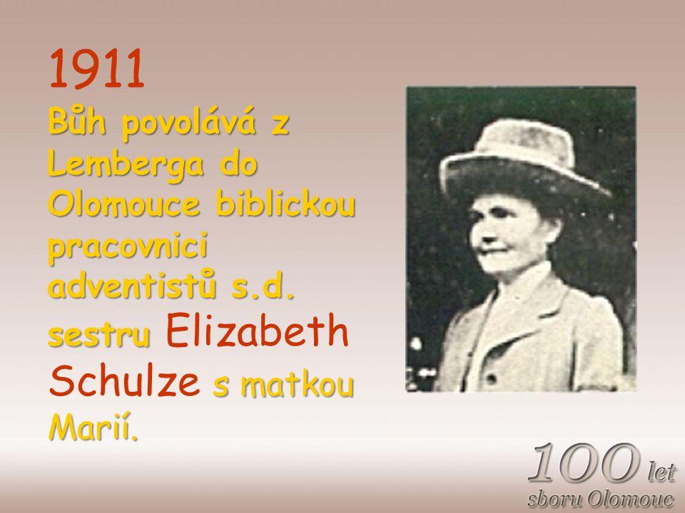 Bůh povolává z Lemberga do Olomouce biblickou pracovnici adventistů s.d.