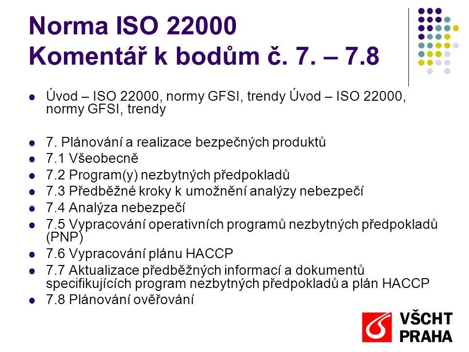 Norma ISO 22000 Komentář k bodům č.7.