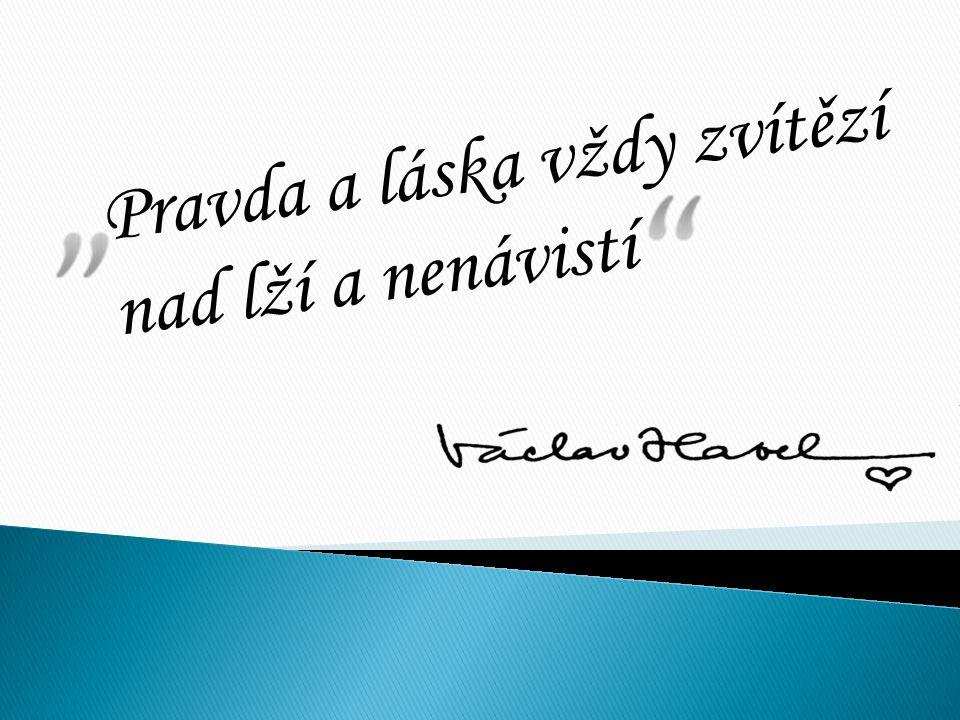 Obsah  Životopis Václava Havla  Aktivity  Pražské jaro  Charta 77  Sametová revoluce  1989-1992  Projevy