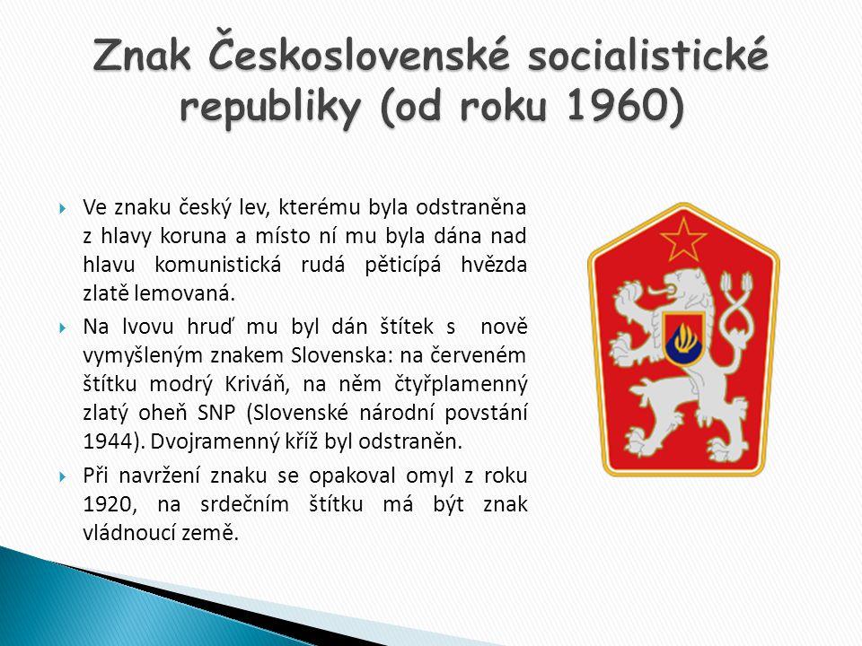  Ve znaku český lev, kterému byla odstraněna z hlavy koruna a místo ní mu byla dána nad hlavu komunistická rudá pěticípá hvězda zlatě lemovaná.  Na