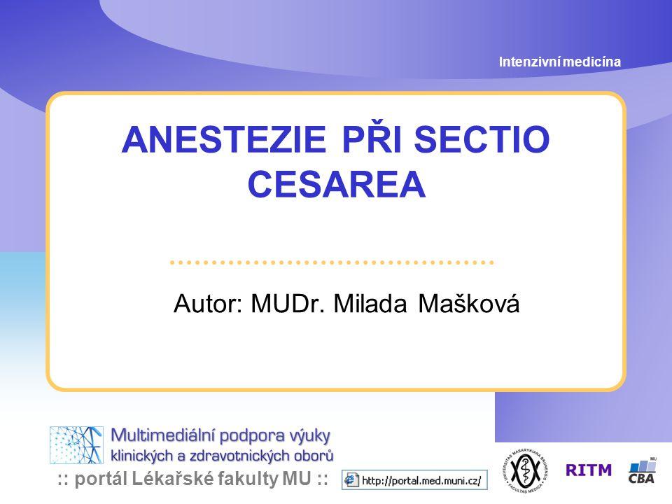 :: portál Lékařské fakulty MU :: Intenzivní medicína: Anestezie při SC 1.