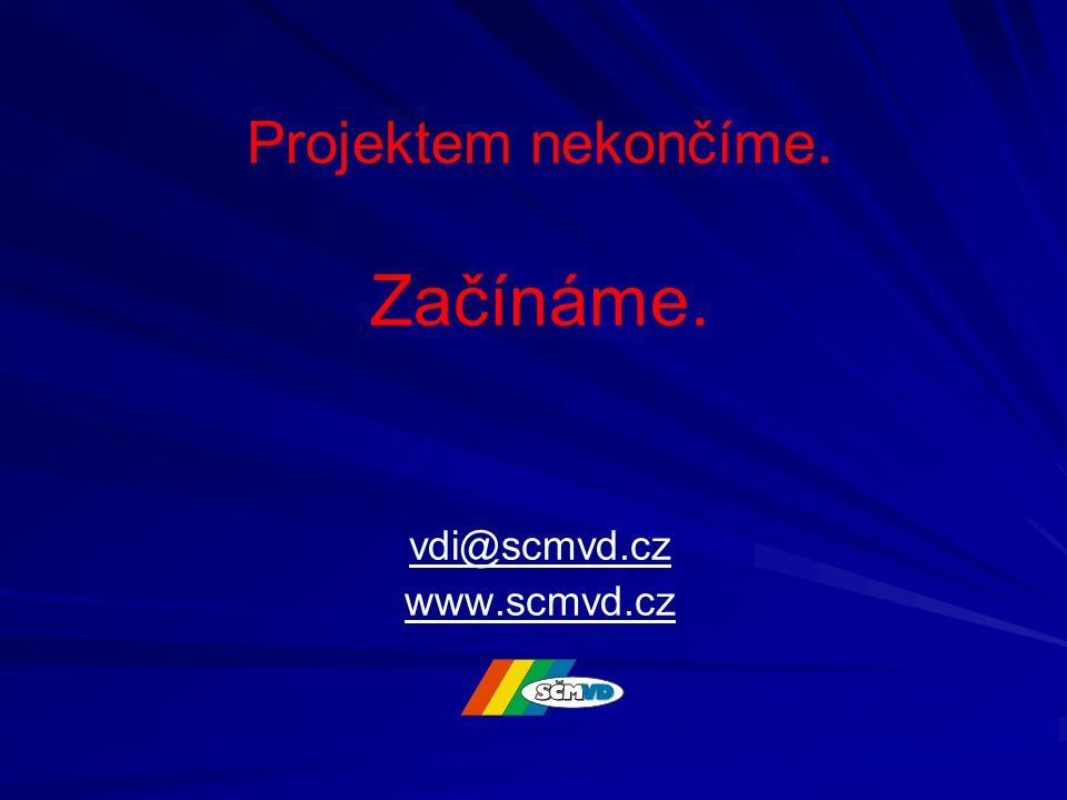 Projektem nekončíme. Začínáme. vdi@scmvd.cz www.scmvd.cz vdi@scmvd.cz www.scmvd.cz