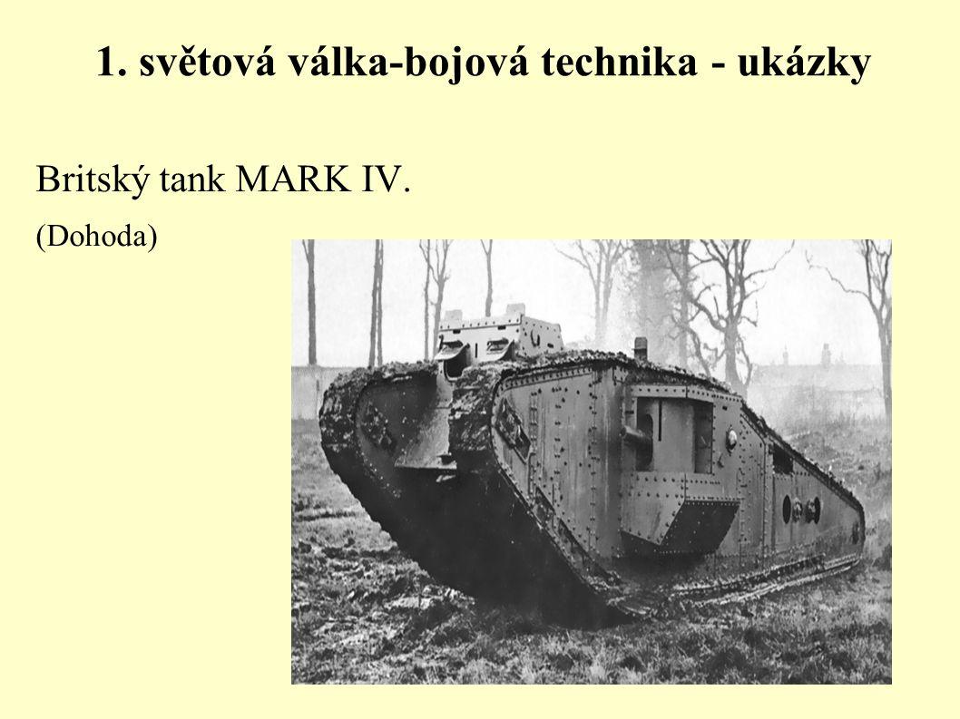 1. světová válka-bojová technika - ukázky Britský tank MARK IV. (Dohoda)