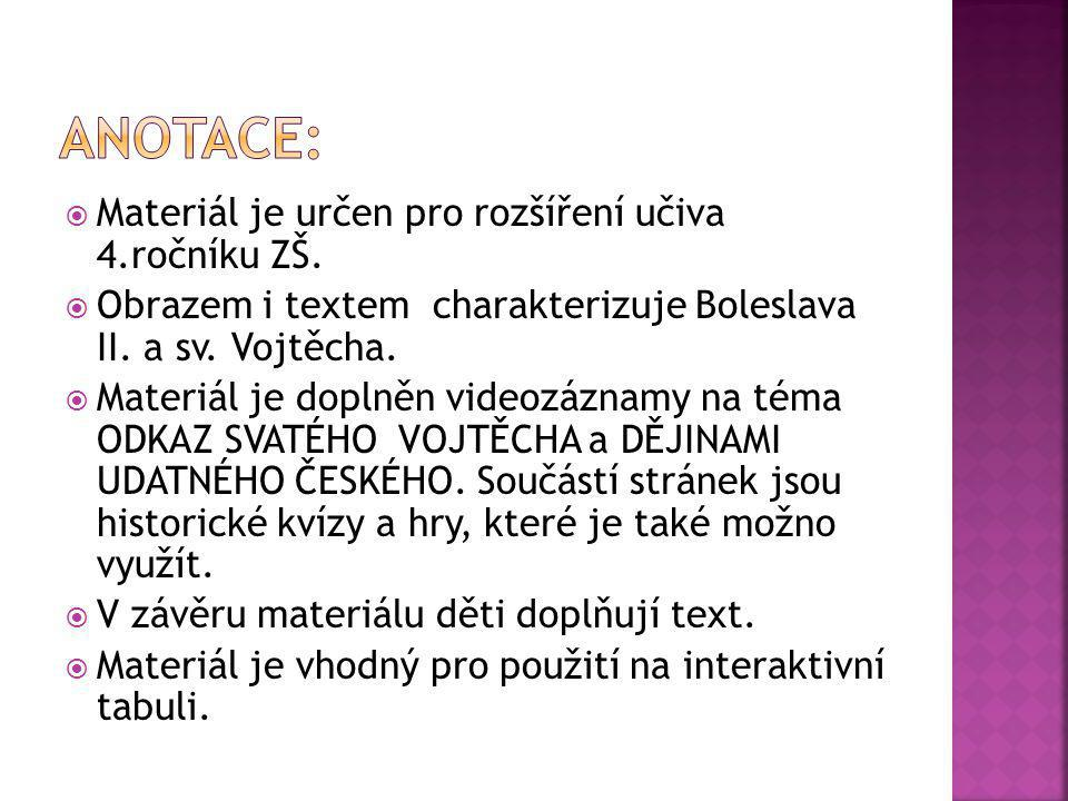  http://dejiny.ceskatelevize.cz/ 14.díl http://dejiny.ceskatelevize.cz/ http://dejiny.ceskatelevize.cz/ 15.díl asi 932 – 7.