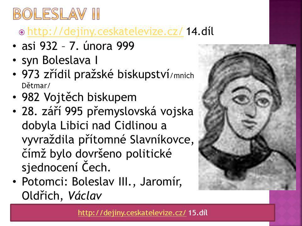 http://www.ceskatelevize.cz/ivysilani/10123417216-svetci-a-svedci/206562211000001-svaty-vojtech/titulky/  Vzdělání - kněží z Libice, studium v Magdeburku (972–981)  982 jmenován pražským biskupem  bojoval proti obchodu s otroky mnohoženství, alkoholismu  988 opouští Prahu směřuje do Říma, hlásí se k řádu benediktýnů  922 se na žádost Boleslava II.