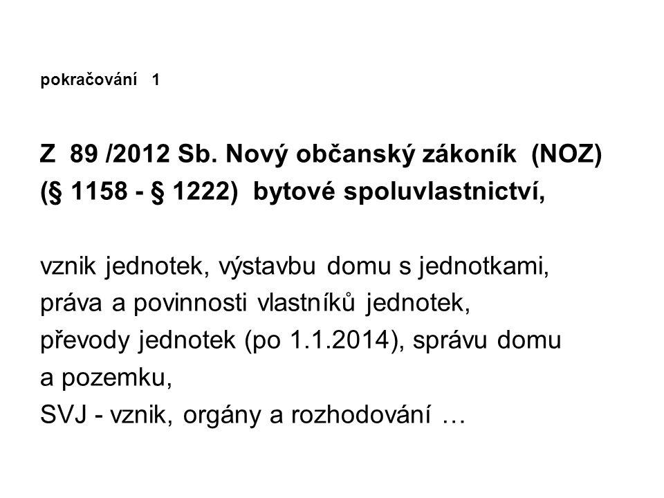 pokračování 1 Z 89 /2012 Sb.