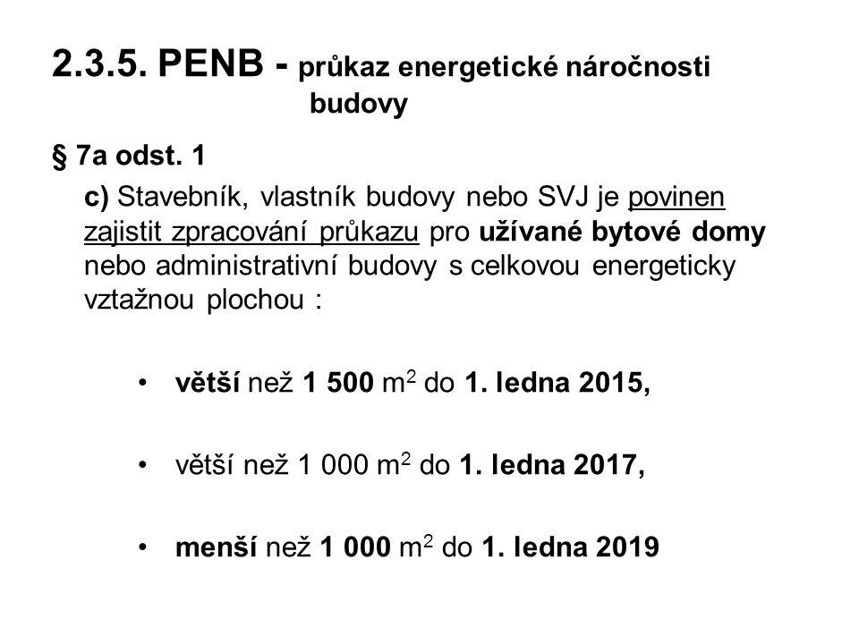 2.3.5.PENB - průkaz energetické náročnosti budovy § 7a odst.