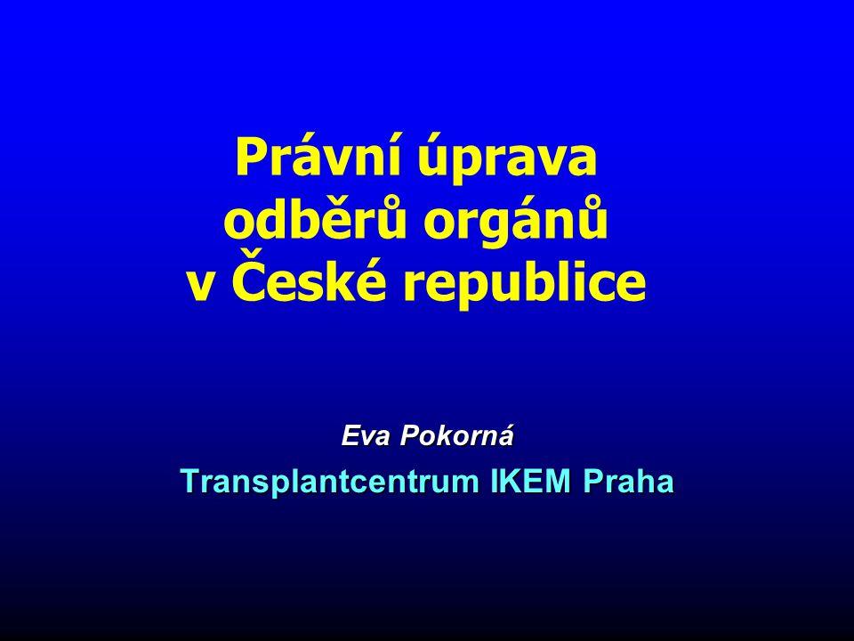 Zachovávat anonymitu mezi dárcem a příjemcem Informovat o možných dárcích transplantační centrum Povinnosti TC Koordinační středisko transplantací Tkáňové banky Povinnosti zdravotnických zařízení