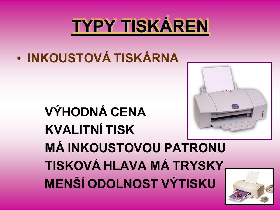 TYPY TISKÁREN INKOUSTOVÁ TISKÁRNA
