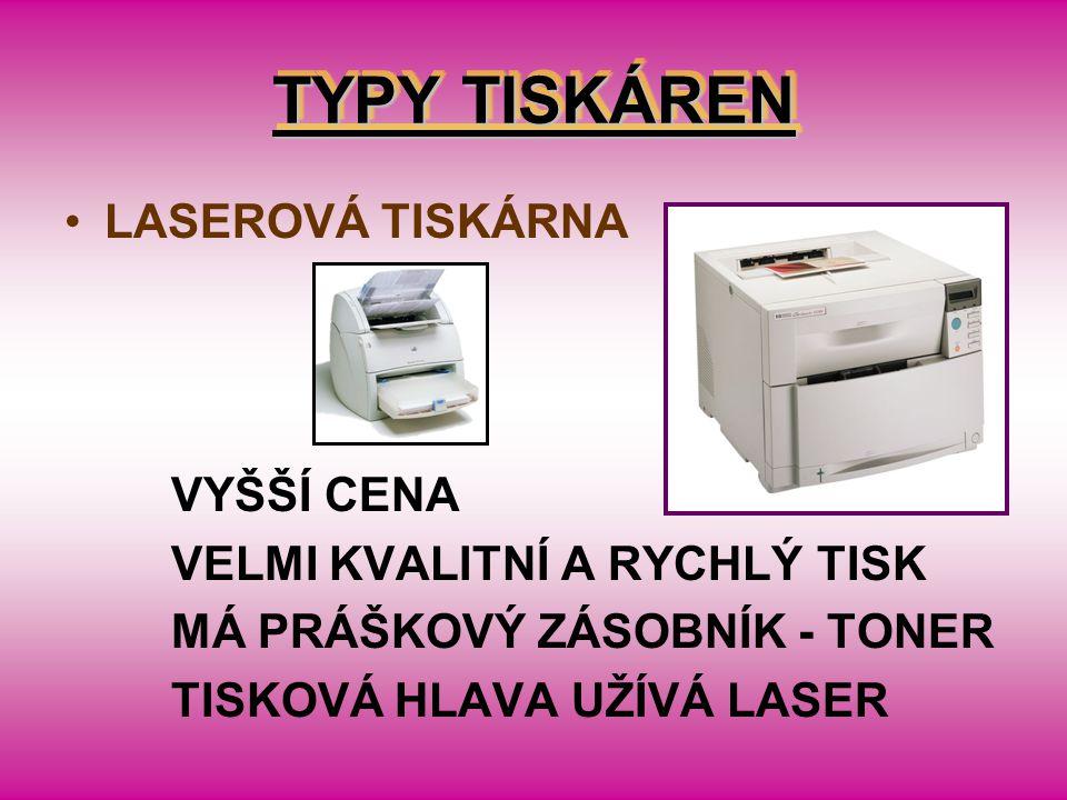 TYPY TISKÁREN LASEROVÁ TISKÁRNA