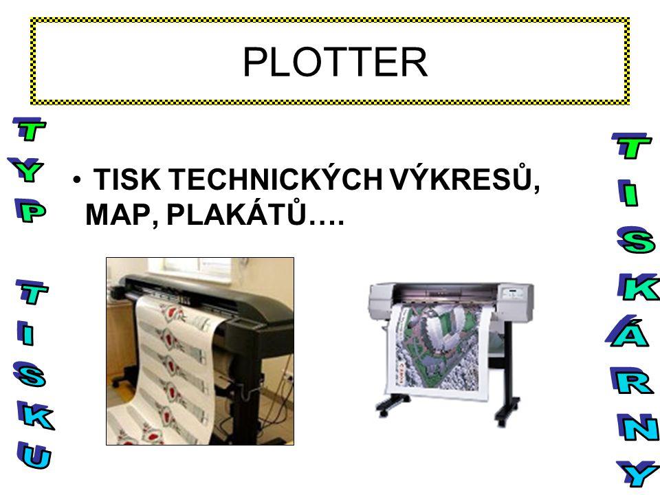 PLOTTER TISK TECHNICKÝCH VÝKRESŮ, MAP, PLAKÁTŮ….