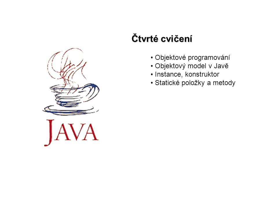 """Java cv22 Objektové programování Nejblíže """"lidskému vnímání světa Objekty mají vlastnosti – zachycují stav objektu schopnosti – popisují chování objektu dědičnost, zapouzdření, polymorfizmus abstrakce"""