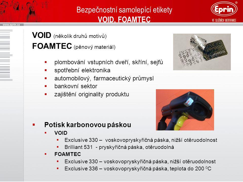 Bezpečnostní samolepící etikety Bezpečnostní násek Samolepicí etikety s bezpečnostním násekem  destrukční samolepicí materiál  násek materiálů: PE,PP, PET, Vinil  Potisk karbonovou páskou  Exclusive – voskovopryskyřičná páska  Brilliant – pryskyřičná páska  typ karbonové pásky zvolen podle typu materiálu etikety