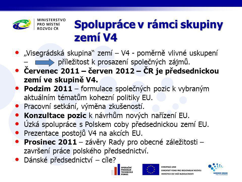 """""""Visegrádská skupina zemí – V4 - poměrně vlivné uskupení – příležitost k prosazení společných zájmů."""