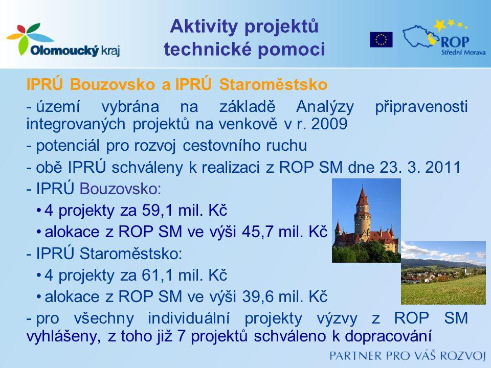 IPRÚ Bouzovsko a IPRÚ Staroměstsko -území vybrána na základě Analýzy připravenosti integrovaných projektů na venkově v r. 2009 -potenciál pro rozvoj c