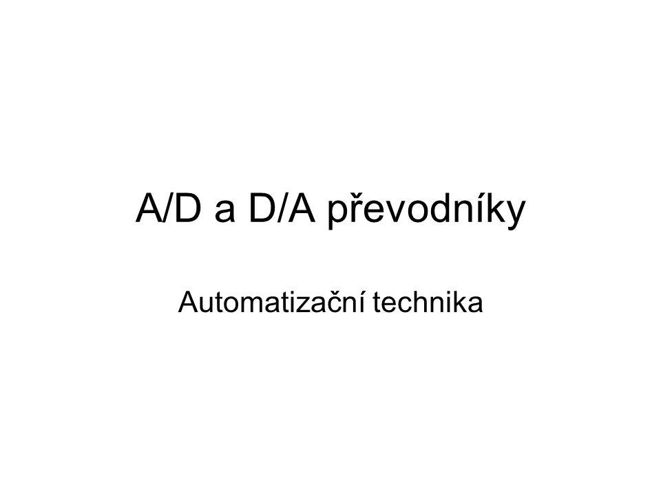 A/D a D/A převodníky Automatizační technika