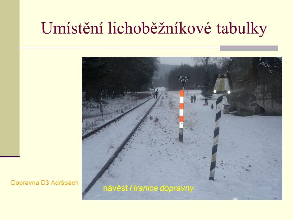 Umístění lichoběžníkové tabulky Dopravna D3 Adršpach návěst Hranice dopravny