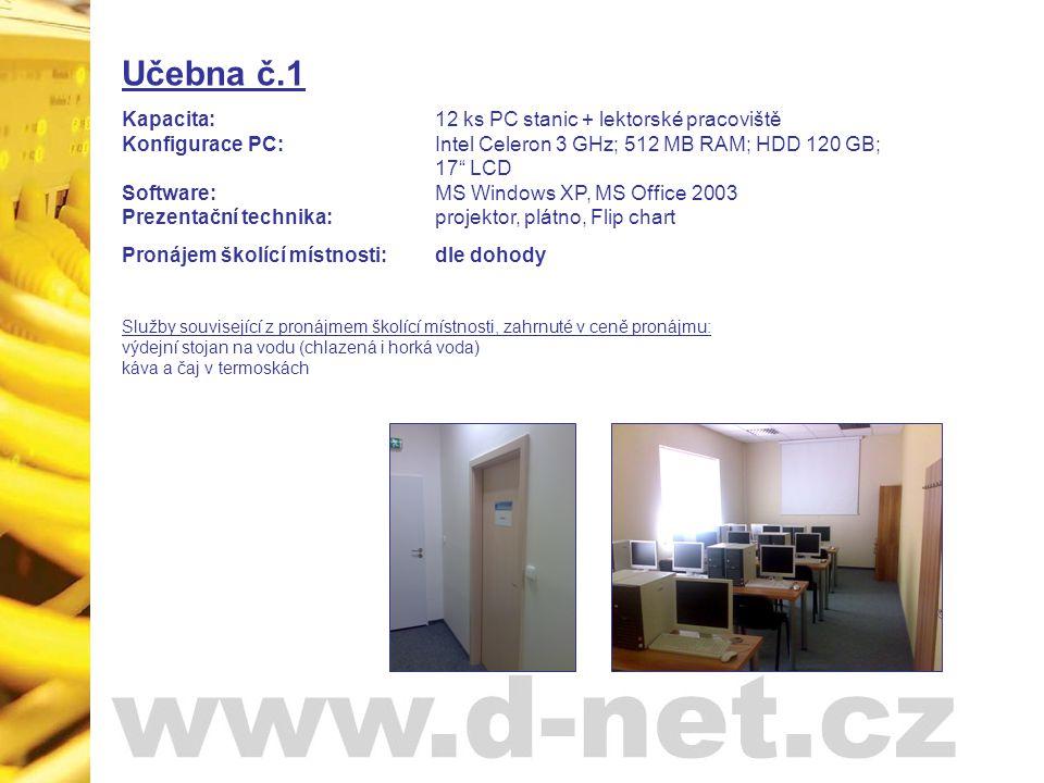 Učebna č.2 Kapacita: 12 ks PC stanic + lektorské pracoviště Konfigurace PC: Intel Celeron 3 GHz; 512 MB RAM; HDD 120 GB; 17 LCD Software: MS Windows XP, MS Office 2003 Prezentační technika: projektor, plátno, Flip chart Pronájem školící místnosti:dle dohody Služby související z pronájmem školící místnosti, zahrnuté v ceně pronájmu: výdejní stojan na vodu (chlazená i horká voda) káva a čaj v termoskách