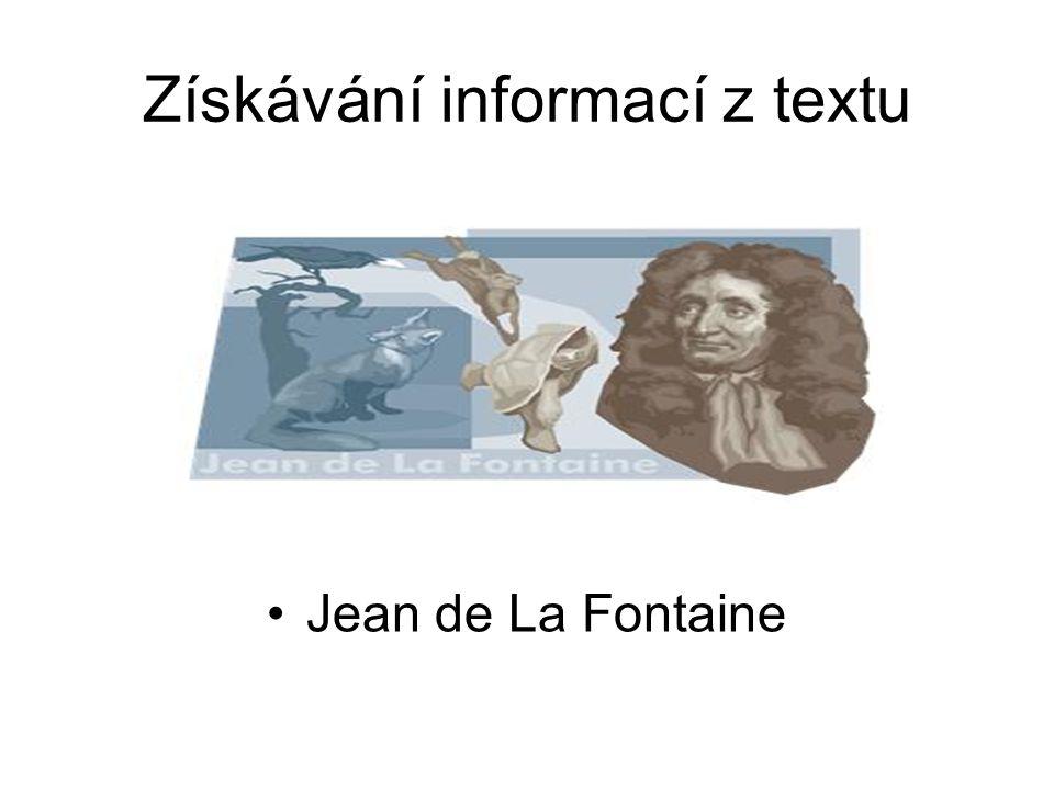Získávání informací z textu Jean de La Fontaine