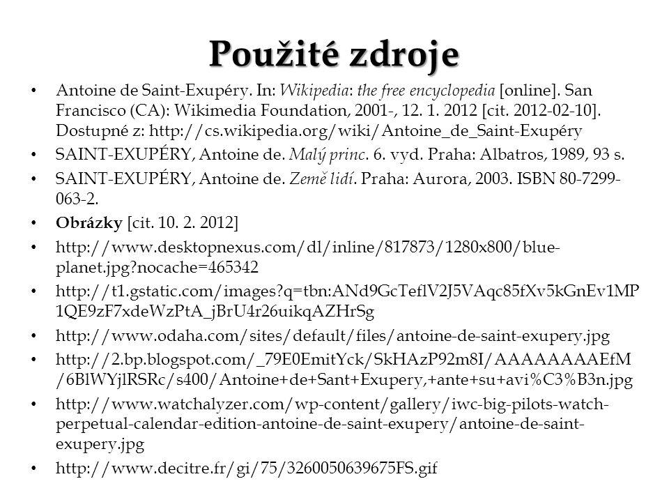 Antoine de Saint-Exupéry. In: Wikipedia : the free encyclopedia [online].