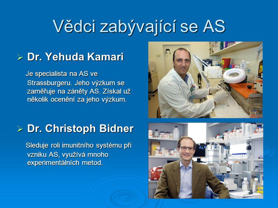 Vědci zabývající se AS  Dr. Yehuda Kamari Je specialista na AS ve Strassburgeru.
