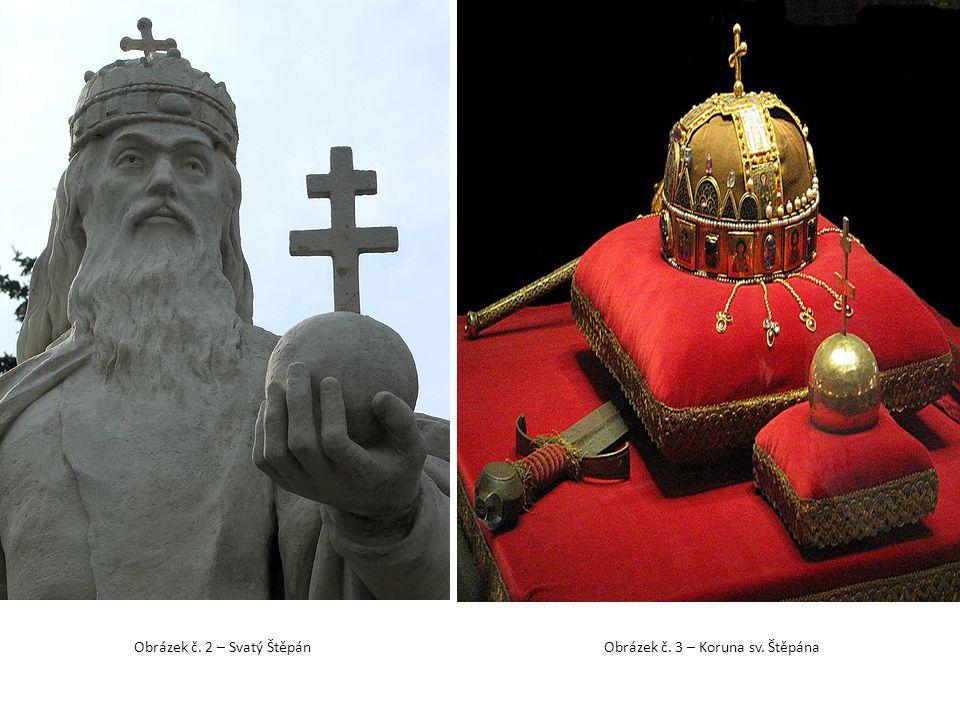 Obrázek č. 2 – Svatý ŠtěpánObrázek č. 3 – Koruna sv. Štěpána