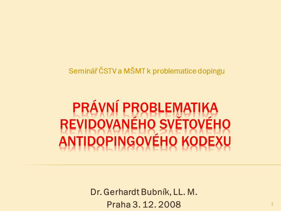  Revize Světového antidopingového kodexu (Kodex), provedená v r.