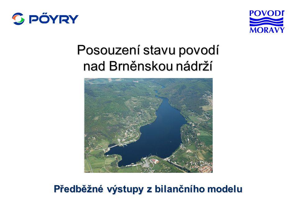 Posouzení stavu povodí nad Brněnskou nádrží Předběžné výstupy z bilančního modelu