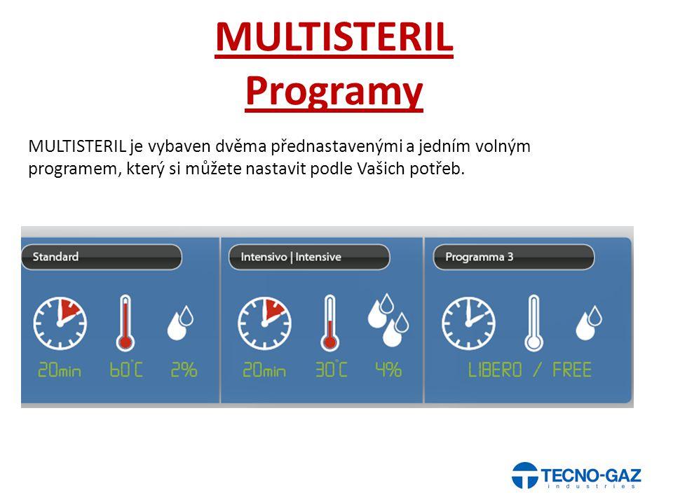 MULTISTERIL Programy MULTISTERIL je vybaven dvěma přednastavenými a jedním volným programem, který si můžete nastavit podle Vašich potřeb.