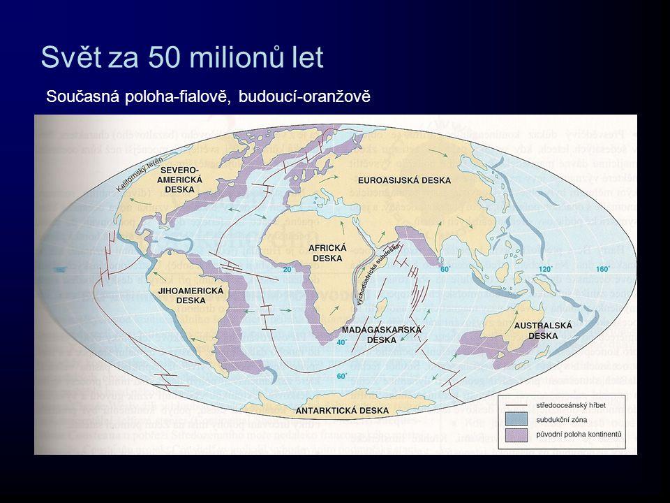 Svět za 50 milionů let Současná poloha-fialově, budoucí-oranžově