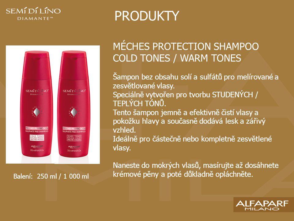 PRODUKTY MÉCHES PROTECTION SHAMPOO COLD TONES / WARM TONES Šampon bez obsahu solí a sulfátů pro melírované a zesvětlované vlasy.