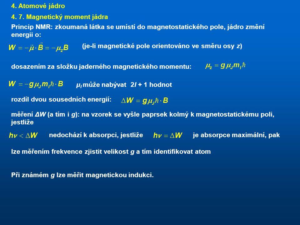 4.Atomové jádro 4. 7.