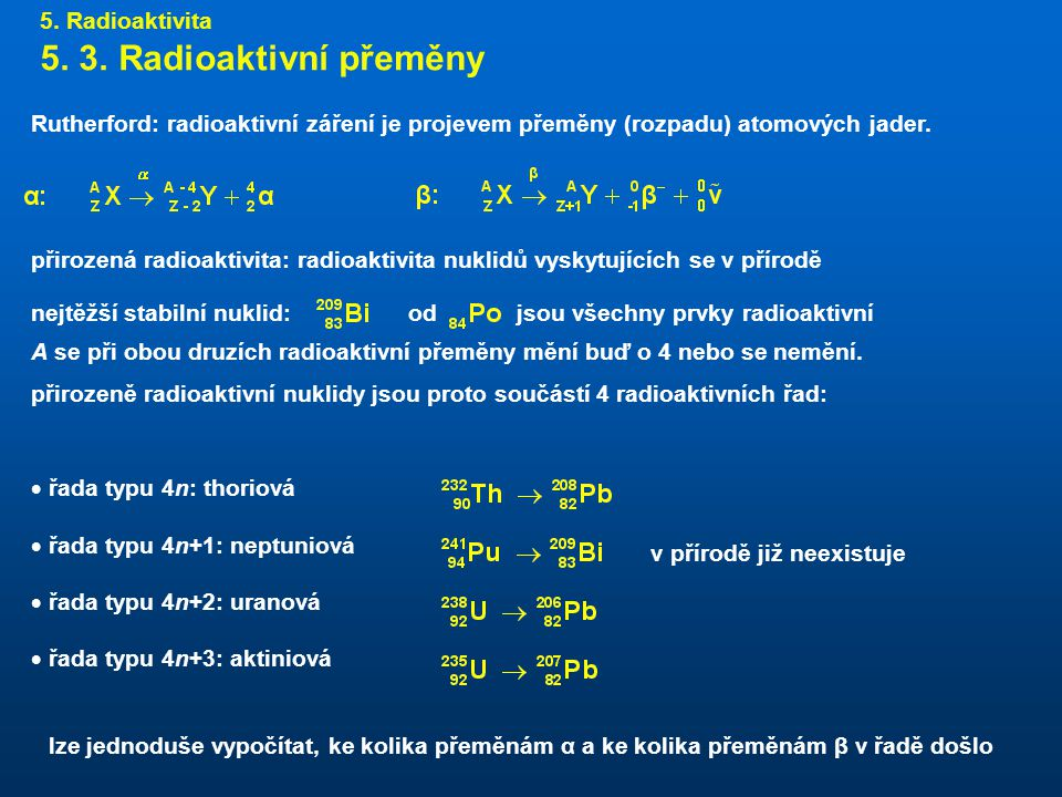 5.Radioaktivita 5. 3.