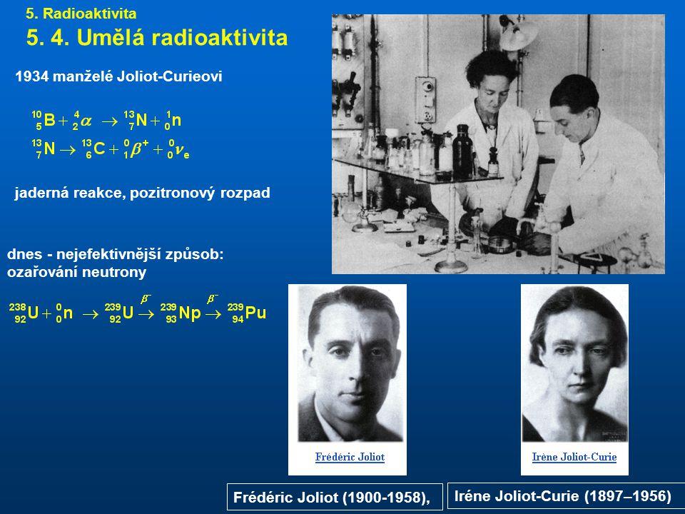 5.Radioaktivita 5. 4.