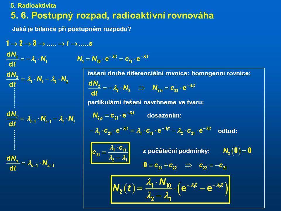 5.Radioaktivita 5. 6.