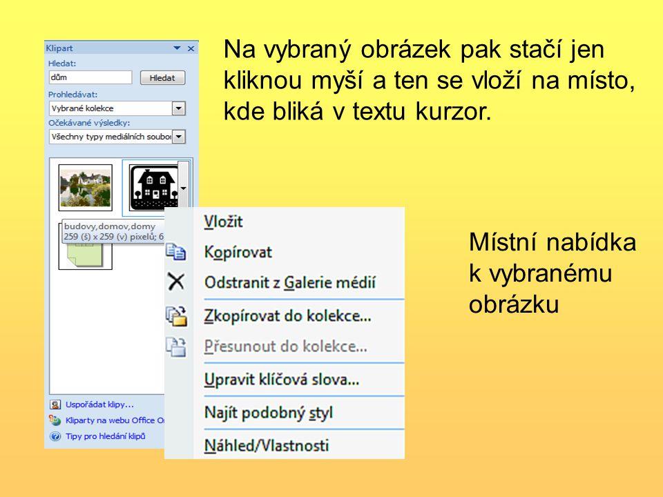 Anotace: Práce s dokumentem MS Word – práce s textem – vkládání obrázku do textu.