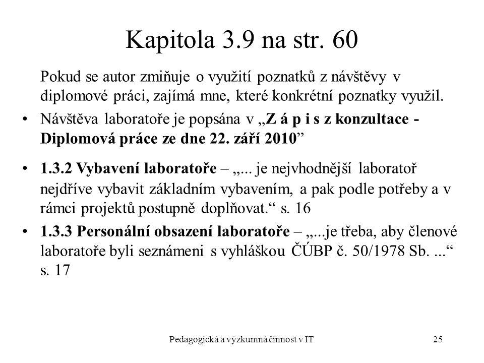 Pedagogická a výzkumná činnost v IT25 Kapitola 3.9 na str.