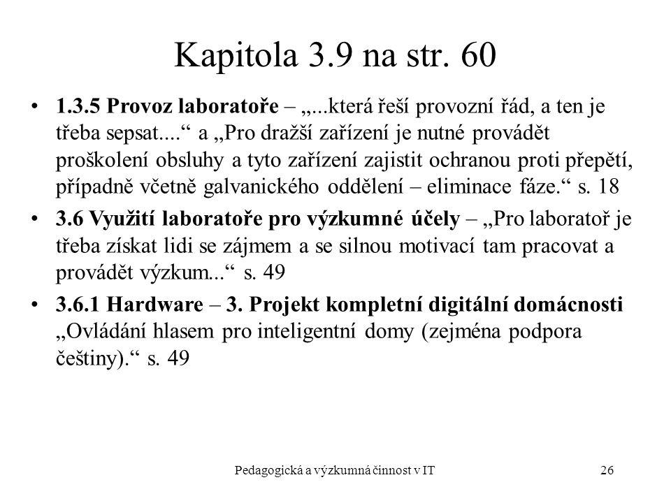Pedagogická a výzkumná činnost v IT26 Kapitola 3.9 na str.