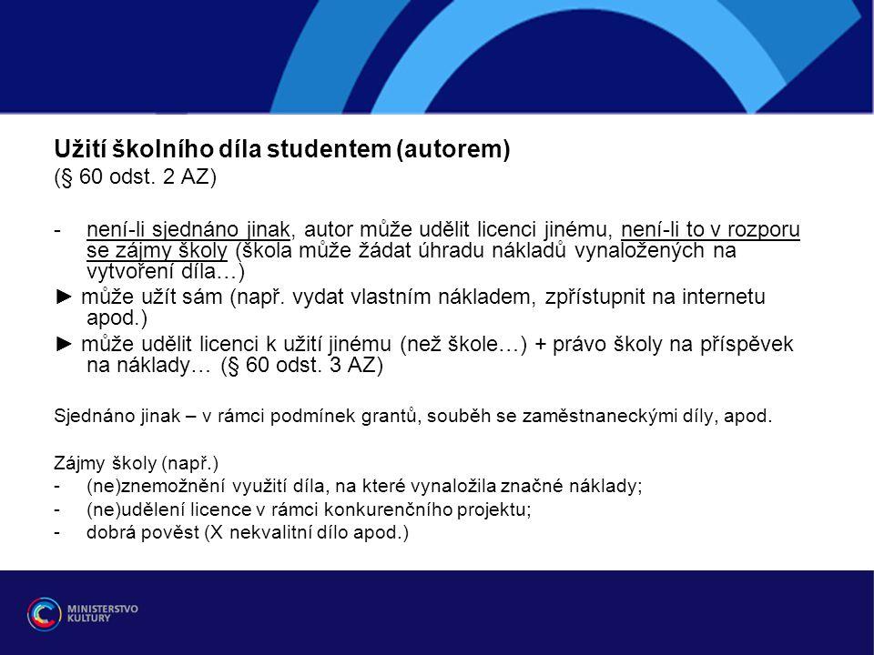 Užití školního díla studentem (autorem) (§ 60 odst.
