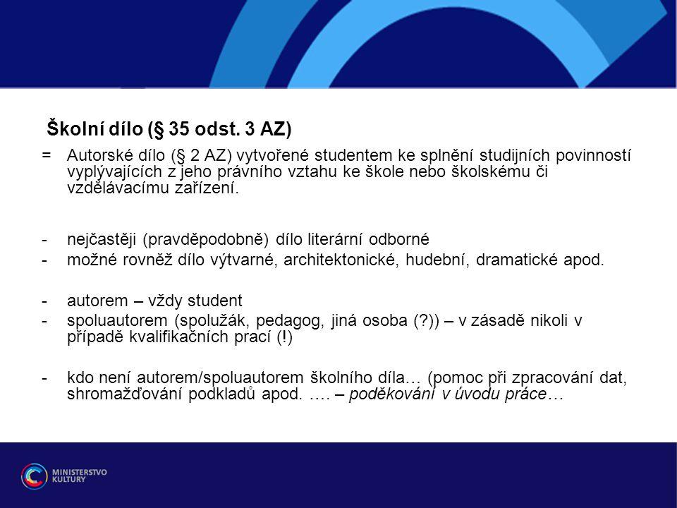 Školní dílo (§ 35 odst.