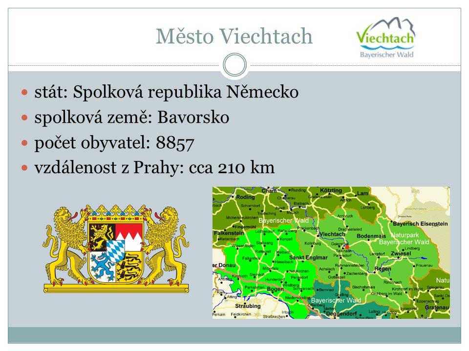 Město Viechtach stát: Spolková republika Německo spolková země: Bavorsko počet obyvatel: 8857 vzdálenost z Prahy: cca 210 km